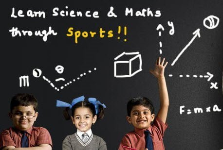 Learn science and math through sports innovative way of teaching
